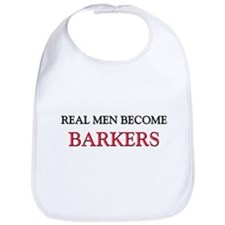 Real Men Become Barkers Bib