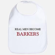 Real Men Become Barkers Bib