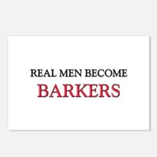 Real Men Become Barkers Postcards (Package of 8)