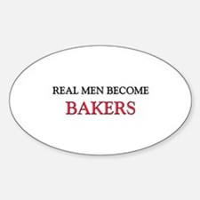 Real Men Become Bakers Oval Decal