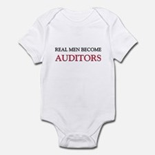 Real Men Become Auditors Infant Bodysuit