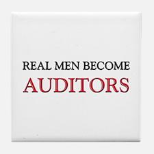 Real Men Become Auditors Tile Coaster