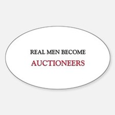 Real Men Become Auctioneers Oval Decal