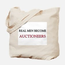 Real Men Become Auctioneers Tote Bag