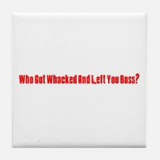 Who Got Whacked? Tile Coaster