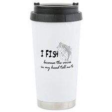 I Fish - Voices In My Head Tell Me To Travel Mug
