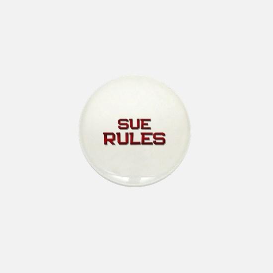 sue rules Mini Button