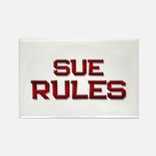 sue rules Rectangle Magnet