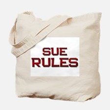 sue rules Tote Bag