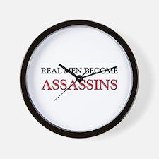 Real Men Become Assassins Wall Clock