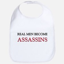 Real Men Become Assassins Bib