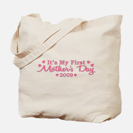 It's My First Mother's Day 2009 (Version A) Tote B