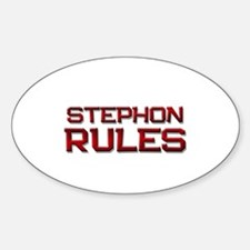 stephon rules Oval Decal