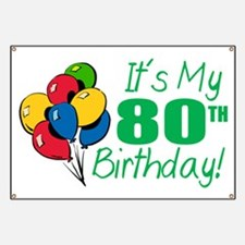 It's My 80th Birthday (Balloons) Banner