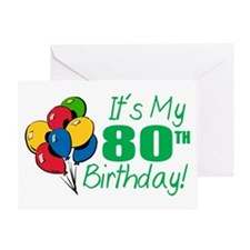 It's My 80th Birthday (Balloons) Greeting Card