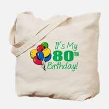 It's My 80th Birthday (Balloons) Tote Bag