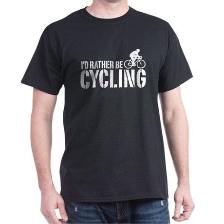 I'd Rather Be Cycling (Male) Dark T-Shirt