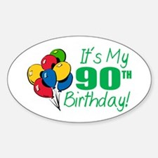 It's My 90th Birthday (Balloons) Oval Decal