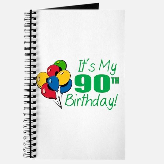 It's My 90th Birthday (Balloons) Journal
