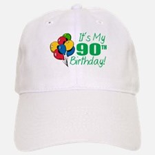 It's My 90th Birthday (Balloons) Baseball Baseball Cap
