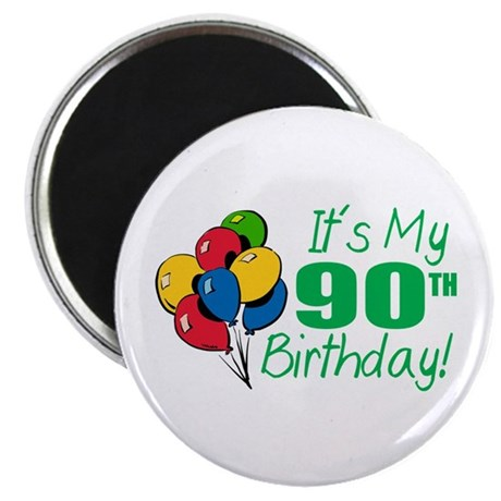 "It's My 90th Birthday (Balloons) 2.25"" Magnet (10"