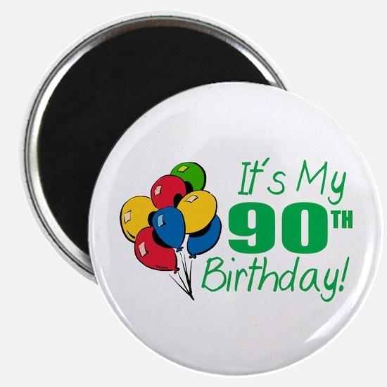 It's My 90th Birthday (Balloons) Magnet