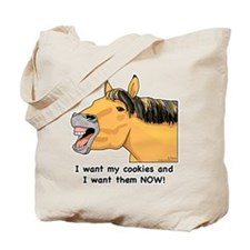 I want my Cookies! Tote Bag