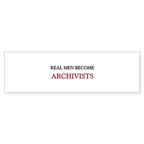 Real Men Become Archivists Bumper Sticker