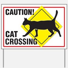Caution! Cat Crossing Yard Sign