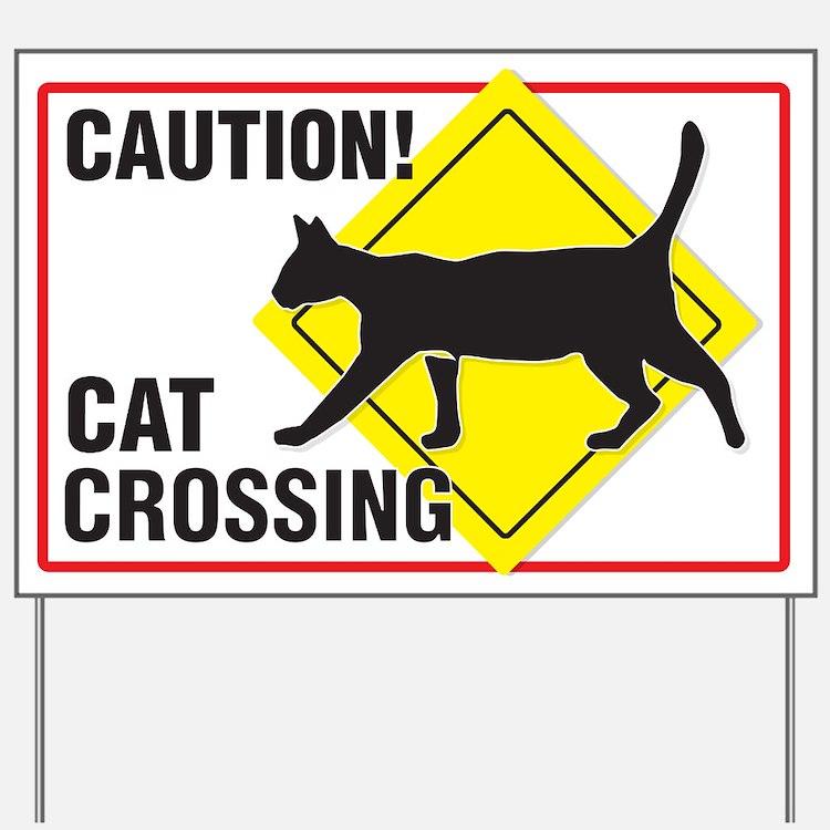 Caution! Cat Crossing Yard Sign