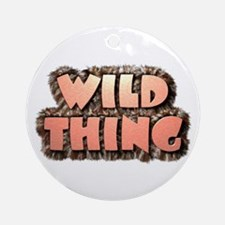 Wild Thing 1 Ornament (Round)
