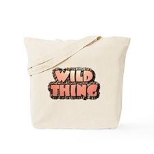 Wild Thing 1 Tote Bag