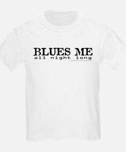 BLUES ME all night long T-Shirt