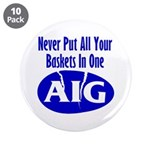 "AIG 3.5"" Button (10 pack)"