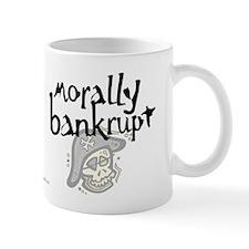 Morally Bankrupt... Mug