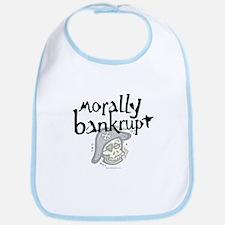 Morally Bankrupt... Bib