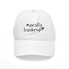 Morally Bankrupt... Baseball Cap