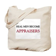 Real Men Become Appraisers Tote Bag