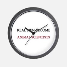 Real Men Become Animal Scientists Wall Clock