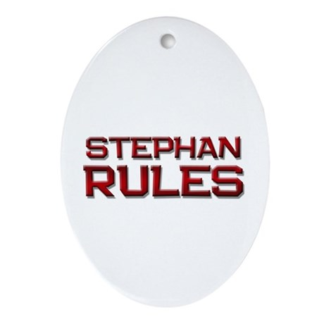 stephan rules Oval Ornament