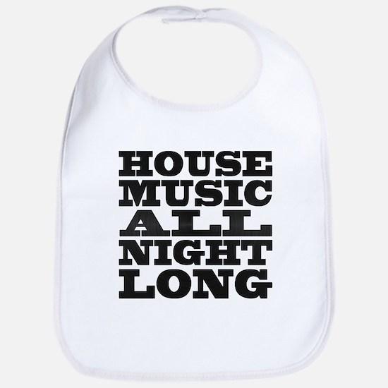 House Music All Night Long Bib