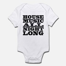 House Music All Night Long Infant Bodysuit