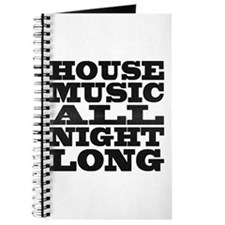 House Music All Night Long Journal