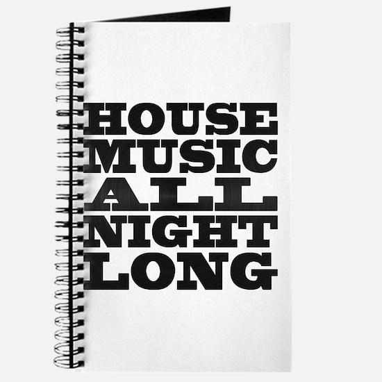 House Music All Night Long Journal