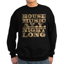 House Music All Night Long Jumper Sweater