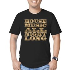 House Music All Night Long T