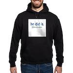 HE DID IT - Hoodie (dark)