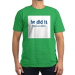 HE DID IT - Men's Fitted T-Shirt (dark)