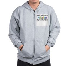 What Happens at Preschool - Zip Hoodie