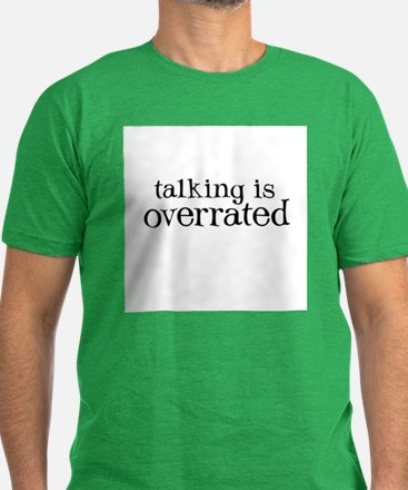 Talking is Overrated - Men's Fitted T-Shirt (dark)